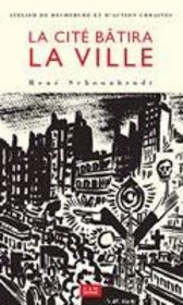 Vouloir Et Dire La Ville - Intérieur - Format classique