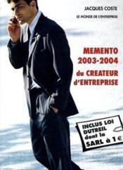 Memento du créateur d'entreprise (2003-2004) (édition 2003) - Couverture - Format classique