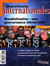 Revue Questions Internationales N.43 ; Mondialisation : Une Gouvernance Introuvable  - Revue Questions Internationales
