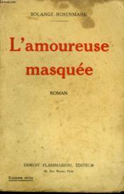 L'Amoureuse Masquee. - Couverture - Format classique