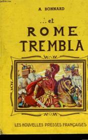 Et Rome Trembla... - Couverture - Format classique