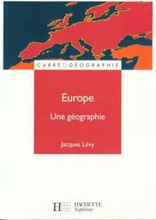 L'Europe Une Geographie  - Jacques Levy