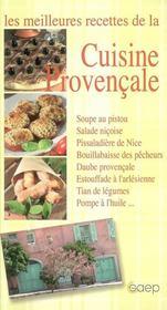 Les meilleures recettes de la cuisine provencale - Intérieur - Format classique