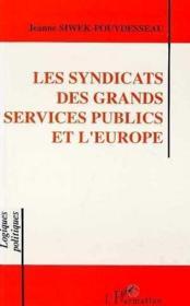 Syndicats Des Grands Servi-Ces Publics Et L'Europe - Couverture - Format classique
