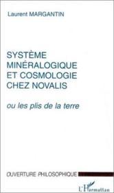 Système minéralogique et cosmologie chez Novalis - Couverture - Format classique