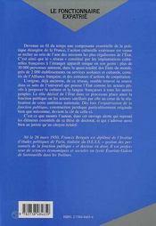 Le Fonctionnaire Expatrie ; Une Contruction Meconnue : L'Action Culturelle Exterieure De La France Et Ses Personnels - 4ème de couverture - Format classique