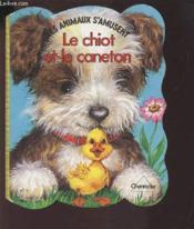 Les Animaux S' Amusent 4. Le Chiot Caneton - Couverture - Format classique
