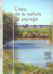 L'eau, de la cellule au paysage - Intérieur - Format classique