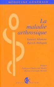 La Maladie Arthrosique - Intérieur - Format classique