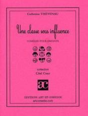 Une Classe Sous Influence - Couverture - Format classique