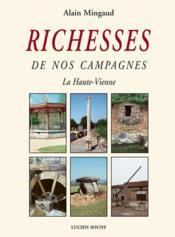 Richesses de nos campagnes:la haute-vienne - Couverture - Format classique