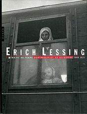 Erich Lessing ; Memoire De Temps, Photographies De Reportage, 1948-1973 - Couverture - Format classique