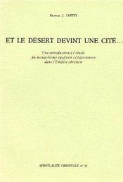Et Le Desert Devint Une Cite - Couverture - Format classique