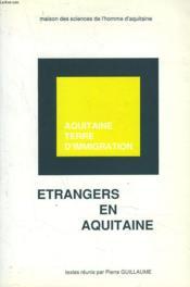 Etrangers En Aquitaine - Couverture - Format classique