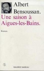 Une saison à Aigues-les-Bains - Couverture - Format classique