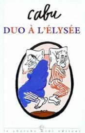 Duo A L'Elysee - Couverture - Format classique