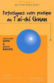 Perfectionnez votre pratique du t'ai-chi chuan - Couverture - Format classique