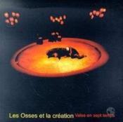 Les osses et la creation - Couverture - Format classique