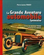 La grand aventure automobile lyonnaise - Couverture - Format classique