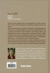 La truffe ; histoire, usages, recettes anciennes - 4ème de couverture - Format classique
