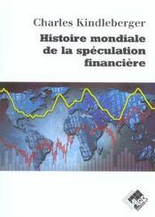 Histoire mondiale de la speculations financiere - Intérieur - Format classique