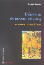 L'émeute de novembre 2005, une révolte protopolitique - Couverture - Format classique