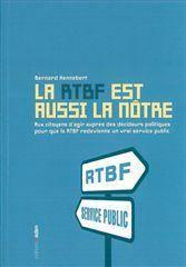 Rtbf Est Aussi La Notre (La) - Couverture - Format classique
