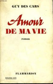 Amour De Ma Vie. - Couverture - Format classique