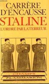 Staline. L'Ordre Par La Terreur. Collection Champ N° 73 - Couverture - Format classique