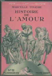 Histoire De L'Amour. Collection : Voir Et Savoir. - Couverture - Format classique