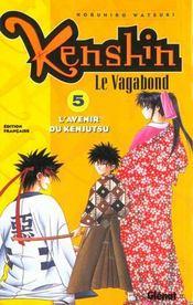 Kenshin le vagabond t.5 ; l'avenir du kenjusti - Intérieur - Format classique