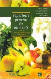 Répertoire général des aliments t.4 ; table de composition minérale - Couverture - Format classique