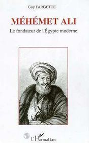 Mehemet Ali, Le Fondateur De L'Egypte Moderne - Intérieur - Format classique