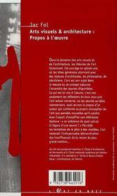 Arts Visuels Et Architecture : Propos A L'Oeuvre - 4ème de couverture - Format classique