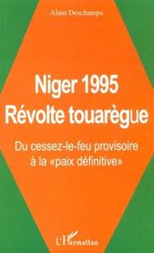 Niger 1995 ; Revolte Touaregue ; Du Cessez-Le-Feu Provisoire A La Paix Definitive - Intérieur - Format classique