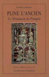 Pline L'Ancien ; Le Testament De Pompei - Couverture - Format classique
