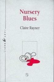 Nursery Blues - Couverture - Format classique
