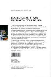 La création artistique en France autour de 1400 - 4ème de couverture - Format classique