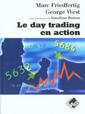 Vente livre :  Le day trading en action  - M Friedfertig - G West - Friedfertig - West George