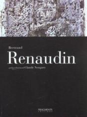 BERTRAND RENAUDIN. La Lumière du noir et du blanc - Couverture - Format classique