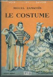 Le Costume. Collection : Voir Et Savoir. - Couverture - Format classique