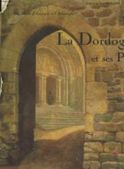 Des Monts D'Auvergne A L'Atlantique. La Dordogne Et Ses Pays. Tome Ii. - Couverture - Format classique