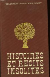 Histoires Et Recits Insolites - Couverture - Format classique