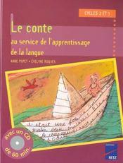 Le conte au service de l'apprentissage de la langue ; cycle 2 et 3 - Intérieur - Format classique