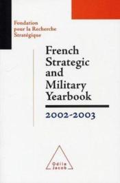 French Strategic And Military Yearbook 2002-2003 - Couverture - Format classique
