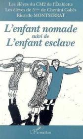 L'enfant nomade ; l'enfant esclave - Couverture - Format classique