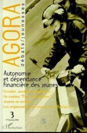 Agora 3-1996.Autonomie Dependance Financiere Des Jeunes - Couverture - Format classique