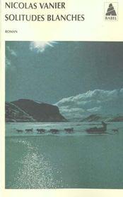 Solitudes Blanches Babel 467 - Intérieur - Format classique