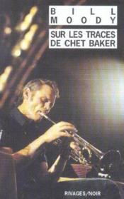 Sur Les Traces De Chet Baker - Couverture - Format classique
