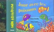 Mon Aquarium ; Joue Avec Les Poissons - Intérieur - Format classique